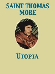 Utopia ebook by Thomas Sir Saint More
