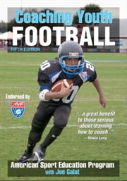Coaching Youth Football 5th Edition ebook by American Sport Education Program