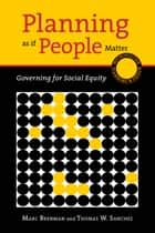 Planning as if People Matter ebook by Marc Brenman,Thomas W. Sanchez
