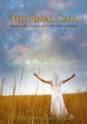 The Final Call ebook by Deborah Melissa Möller