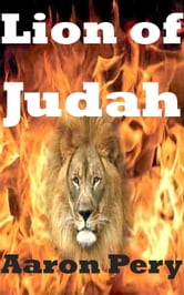 Lion of Judah ebook by Aaron Pery