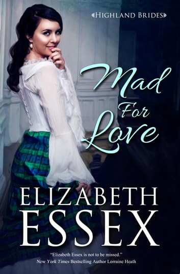 Mad for Love ebook by Elizabeth Essex