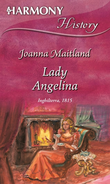 Lady angelina ebook by Joanna Maitland