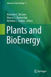 Plants and BioEnergy ebook by