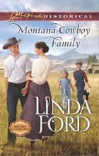 Montana Cowboy Family ebook by Linda Ford