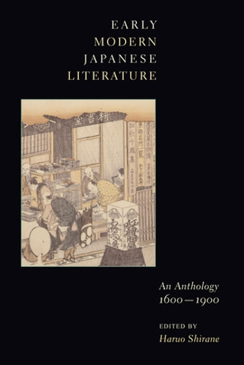 Early Modern Japanese Literature - An Anthology, 1600-1900 ebook by