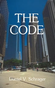 The Code ebook by Daniel Schrager