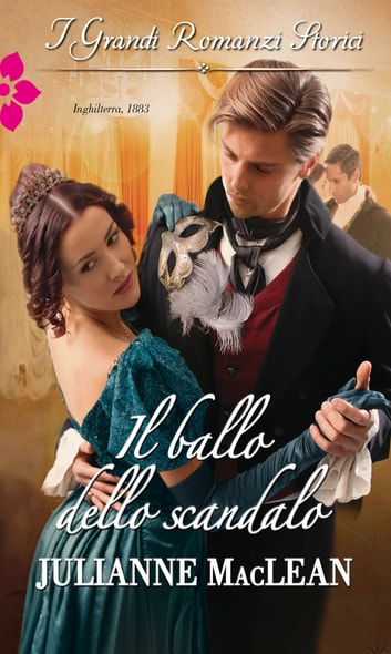Il ballo dello scandalo ebook by Julianne Maclean