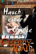 Hauch einer Chance ebook by Cherry Adair