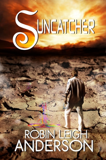 Suncatcher ebook by Robin Leigh Anderson