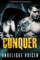 Conquer ebook by Angelique Voisen