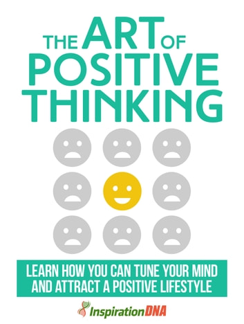 The Art Of Positive Thinking ebook by komail haider