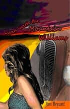 Livin' With The Mountain Williams ebook by