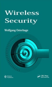 Wireless Security ebook by Osterhage, Wolfgang