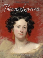 Thomas Lawrence: 101 Paintings ebook by Fabien Newfield