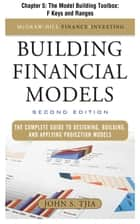 Building Financial Models, Chapter 5 - The Model Building Toolbox - F Keys and Ranges ebook by John Tjia