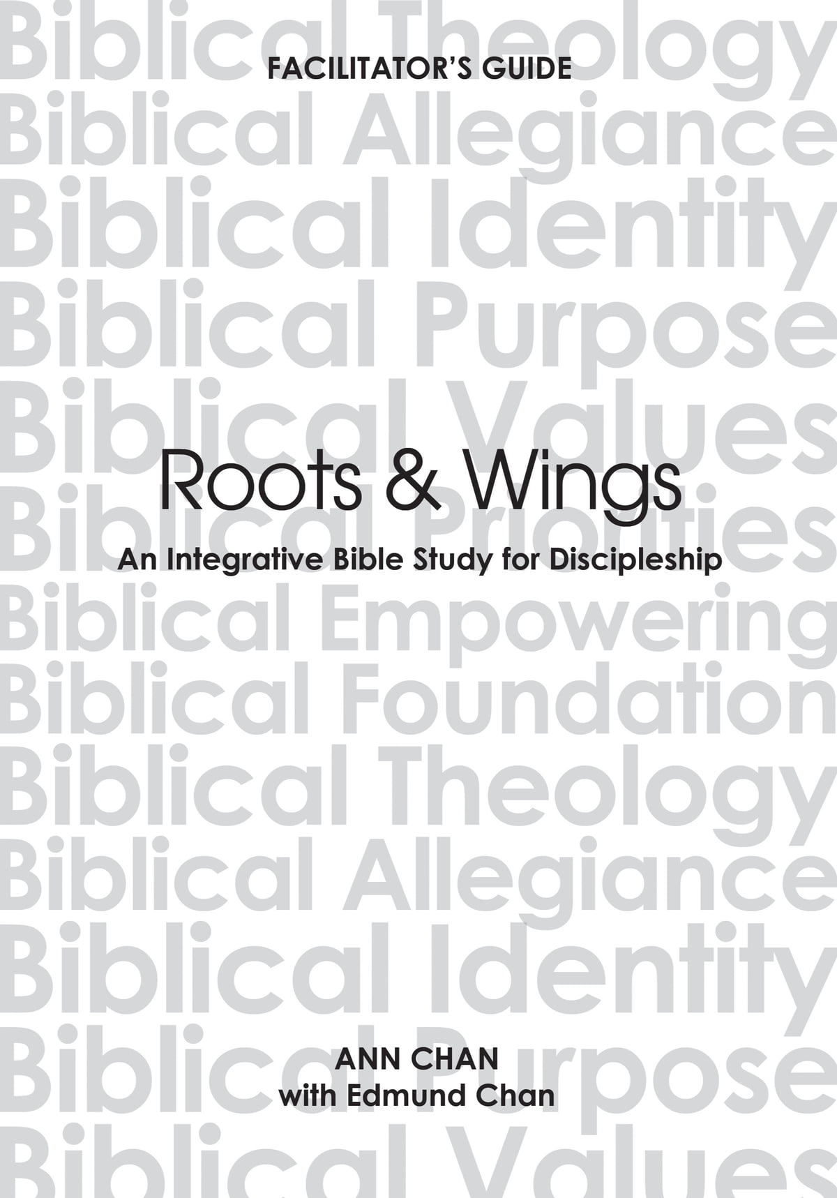 Radical discipleship ebook by edmund chan 1230000686624 rakuten kobo roots wings an integrative bible study for discipleship ebook by ann chan edmund fandeluxe Image collections