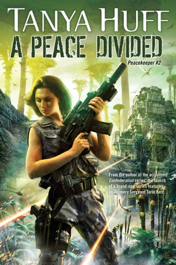 A Peace Divided ekitaplar by Tanya Huff
