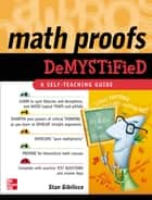 Math Proofs Demystified ebook by Stan Gibilisco