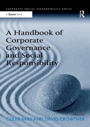 A Handbook of Corporate Governance and Social Responsibility ebook by Güler Aras,David Crowther