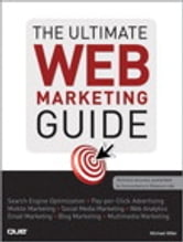 The Ultimate Web Marketing Guide ebook by Michael Miller