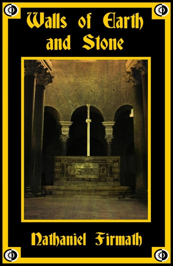 Walls of Earth and Stone ebook by Nathaniel Firmath
