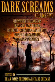 Dark Screams: Volume Two ebook by Brian James Freeman, Richard Chizmar, Robert R. McCammon,...