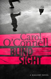 Blind Sight - Kathy Mallory 12 ebook by Carol O'Connell