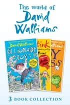 The World of David Walliams 3 Book Collection (The Boy in the Dress, Mr Stink, Billionaire Boy) ebook by David Walliams