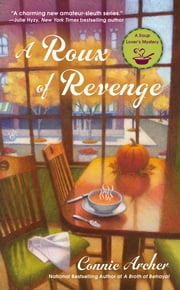 A Roux of Revenge ebook by Connie Archer