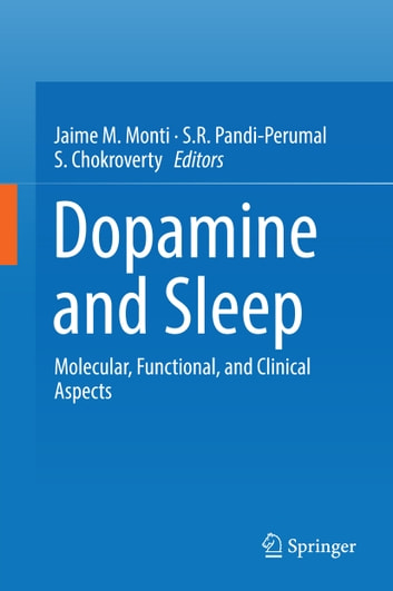Dopamine and Sleep - Molecular, Functional, and Clinical Aspects ebook by