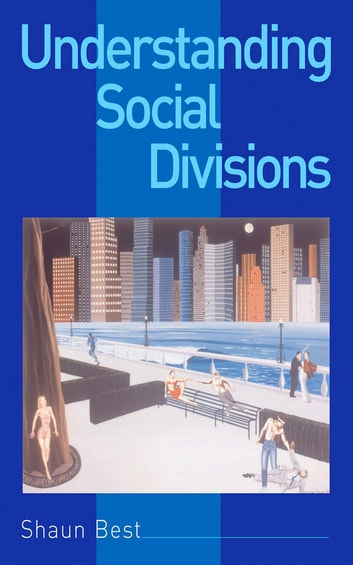 Understanding social divisions ebook by shaun best 9781446223543 understanding social divisions ebook by shaun best fandeluxe Image collections