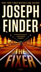 The Fixer ebook by Joseph Finder