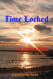 Time Locked ebook by R. Vincent Riccio