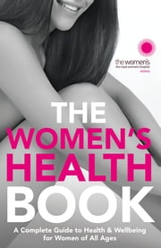 The Women's Health Book ebook by The Royal Women's Hospital