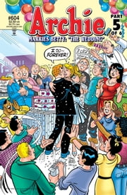Archie #604 eBook by Michael Uslan, Stan Goldberg, Bob Smith,...
