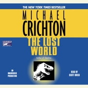 The Lost World: A Novel audiobook by Michael Crichton