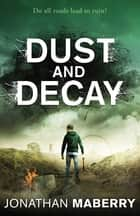 Dust and Decay ebook by