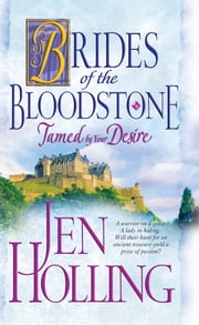 Tamed by Your Desire - Brides of the Bloodstone ebook by Jen Holling