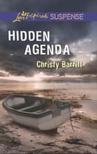 Hidden Agenda (Mills & Boon Love Inspired Suspense) eBook by Christy Barritt