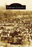 Pawnee County ebook by Clyda Reeves-Franks