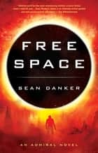 Free Space ebook by Sean Danker