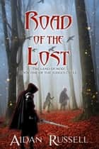 Road of the Lost: Book One of the Judges Cycle ebook by Aidan Russell