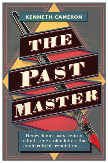 The Past Master - Denton Mystery Book 6 ebook by Kenneth Cameron