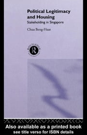 Political Legitimacy and Housing ebook by Chua, Beng-Huat