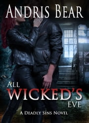 All Wicked's Eve ebook by Andris Bear