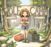 Wolf Camp ebook by Katie McKy,Bonnie Leick