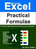 Microsoft Excel Practical Formulae ebook by Diane Griffiths