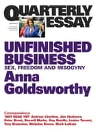 Quarterly Essay 50 Unfinished Business ebook by Anna Goldsworthy