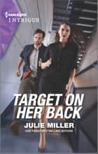 Target on Her Back ebook by Julie Miller
